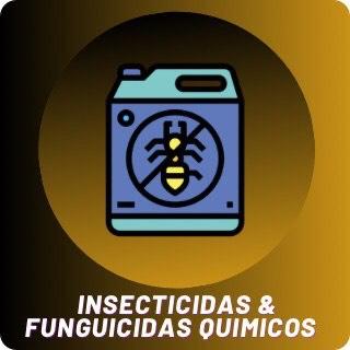 Insecticidas  y Fungicidas Químicos